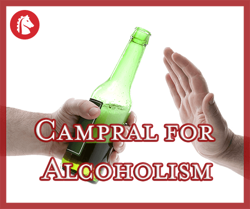 rejecting alcohol due to the effects of campral