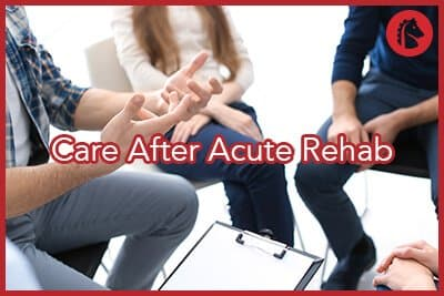 care-after-acute-rehab