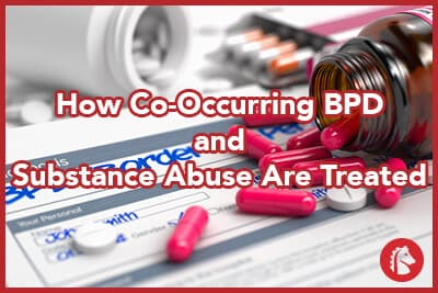 how-co-occurring-bpd-and-substance-abuse-are-treated