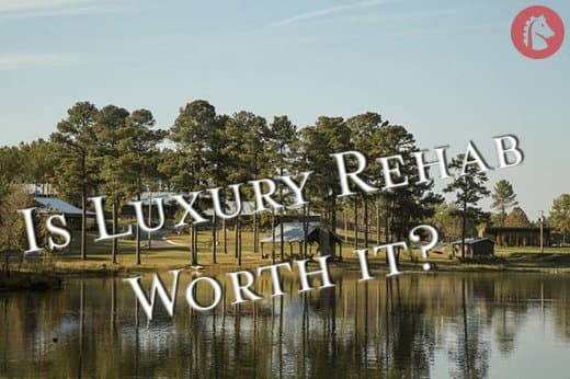 luxury-rehab-worth-it