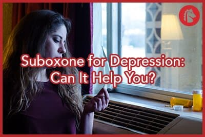 Suboxone for Depression: Can It Help You?