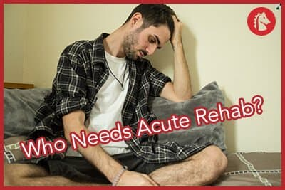 types-of-people-who-may-need-acute-rehab