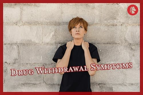 What Are the Most Common Drug Withdrawal Symptoms?